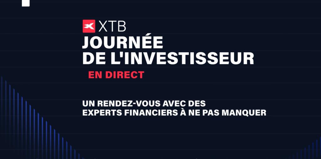 XTB-Journée de l'investisseur